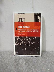 História da Anarquia - Max Nettlau