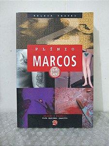 Melhor Teatro: Plínio Marcos- Ilka Marinho Zanotto (seleção)