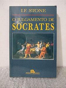O Julgamento de Sócrates - I. F. Stone