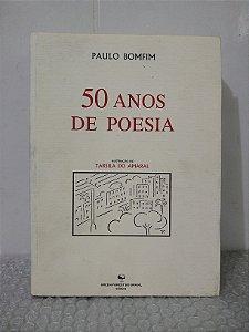 50 Anos de Poesia - Paulo Bomfim