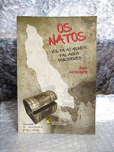 Os Natos: Volta ao Mundo Falando Português - Beto Junqueyra