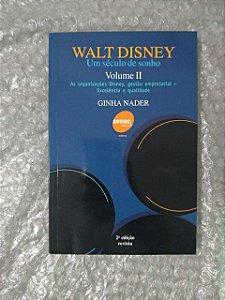 Walt Disney Um século de Sonho volume 2 - Ginha Nader