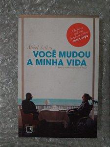 Você Mudou a Minha Vida - Abdel Sellou