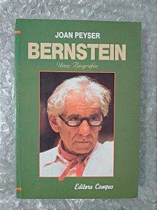 Bernstein uma Biografia - Joan Peyser