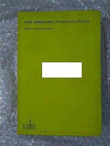 Ensaios Escolhidos - Ivan Junqueira