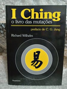 I Ching o Livro das Mutações - Richard Wilhelm