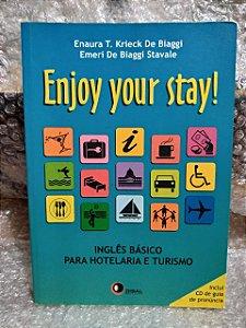 Enjoy your Stay! - Inglês Básico Para Hotelaria e Turismo - Enaura T. KKrieck de Biaggi