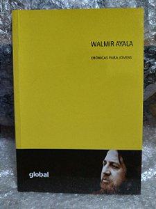Crônicas para Jovens - Walmir Ayala