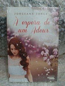 À Espera de um Adeus - Jorgeana Jorge (marcas)