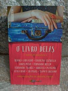 O Livro Delas Nove Romances - Renata Frade (Organização)