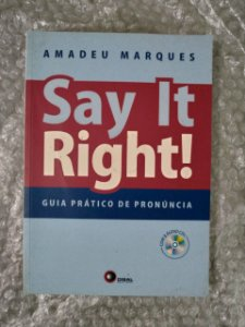 Say It Right! - Amadeu Marques