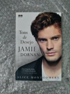 Tons de Desejo Jamie Dornan - Alice Montgomery