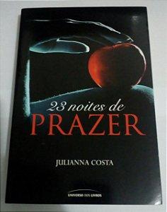 23 noites de prazer - Julianna Costa