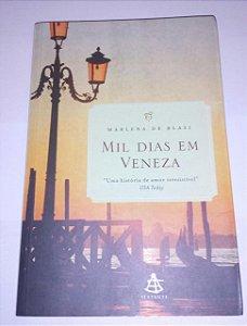 Mil dias em Veneza - Marlena de Blasi (marcas)