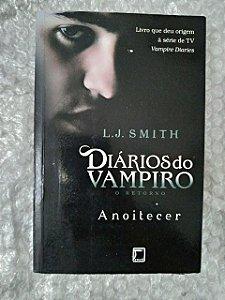 Diários do Vampiro o Retorno: Anoitecer - L. J. Smith (ed. econômica)