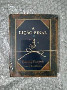 A Lição Final - Randy Pausch