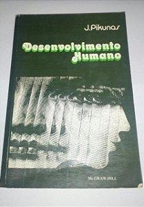 Desenvolvimento humano - J. Pikunas