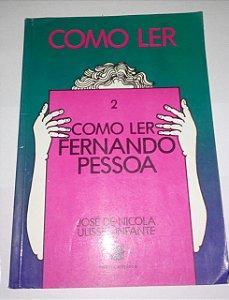Como ler Fernando Pessoa vol 2 - José de Nicola