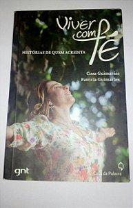 Viver com fé - Histórias de quem acredita - Cissa Guimarães