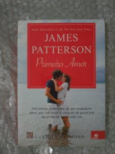 Primeiro Amor - James Patterson