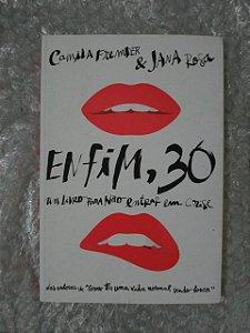 Enfim, 30 - Camila Fremder e Jana Rosa
