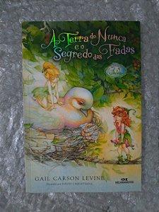 A Terra do Nunca e o Segredo das Fadas - Gail Carson Levine (marcas)