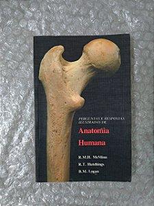 Perguntas e respontas Ilustradas de Anatomia Humana - R. M. H. McMinn, T. T. Hutchings e B. M. Logan