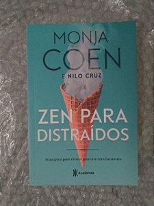 Zen Para Distraídos - Monja Coen E Nilo Cruz
