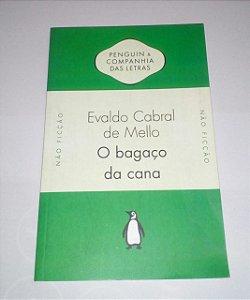 O bagaço da cana - Evaldo Cabral de Mello