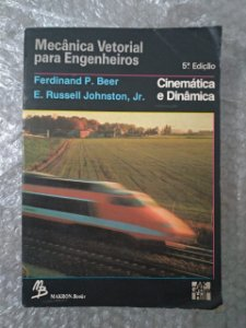Mecânica vetorial para Engenheiros - Ferdnand P. Beer e E. Russell Johnston, Jr.