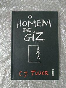 O Homem de Giz - C. J. Tudor - Novo e Lacrado