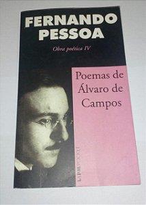 Poemas de Álvaro de Campos - Fernando Pessoa - Obra poética IV