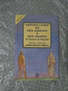 Antigo Livro de São Marcos e São Manso - Maria Helena Farelli