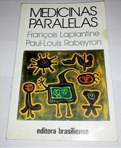 Medicinas paralelas - François Laplantine