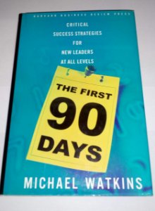 The first 90 days - Michael Watkins