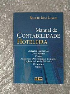 Manual de Contabilidade Hoteleira - Rogério João Lunkes (marcas de uso)