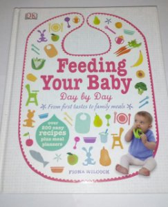 Feeding your baby - Day by day - Fiona Wilcock