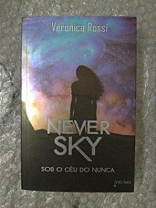 Never Sky - Sob o céu do nunca - Veronica Rossi