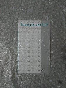Os Novos Princípios do Urbanismo - François Ascher
