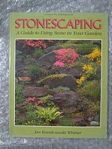 Stonescaping - Jan Kowalczewski Whitner