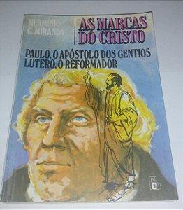 As marcas de Cristo - Hermínio C. Miranda (vol. 2)