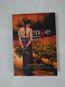 Revenge - Treinamento para a vingança - Jesse Lasky