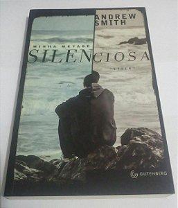 Minha metade silenciosa - Andrew Smith