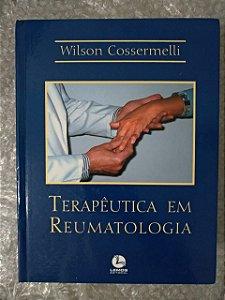 Terapêutica em Reumatologia - Wilson Cossermelli