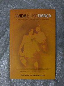 A Vida é Uma Dança - Joel Sérgio e Fernando Saluiza