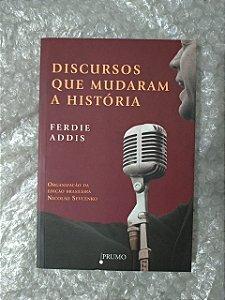 Discursos que Mudaram a História - Ferdie Addis