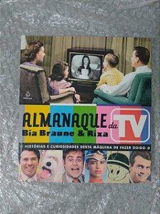 Almanaque da Tv - Bia Braune & Rita