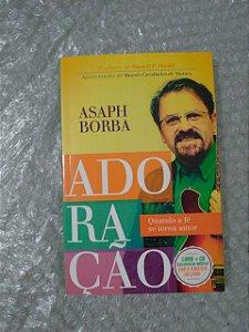 Adoração - Asaph Borba