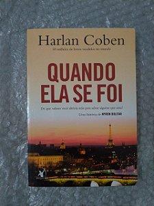 Quando ela se Foi - Harlan Coben (amarelado)