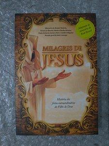 Milagres de Jesus - História dos Feitos Extraordinário do Filho de Deus